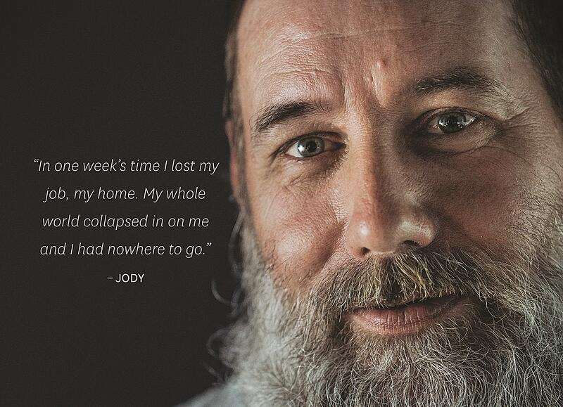 Jody found himself homeless when a medical issue took away his job.