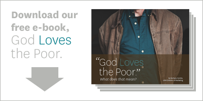 Download our free e-book, God Loves the Poor. >>